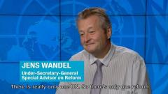 Video still: Special Adviser to the UN Secretary-General on Reforms, Mr. Jens Wandel